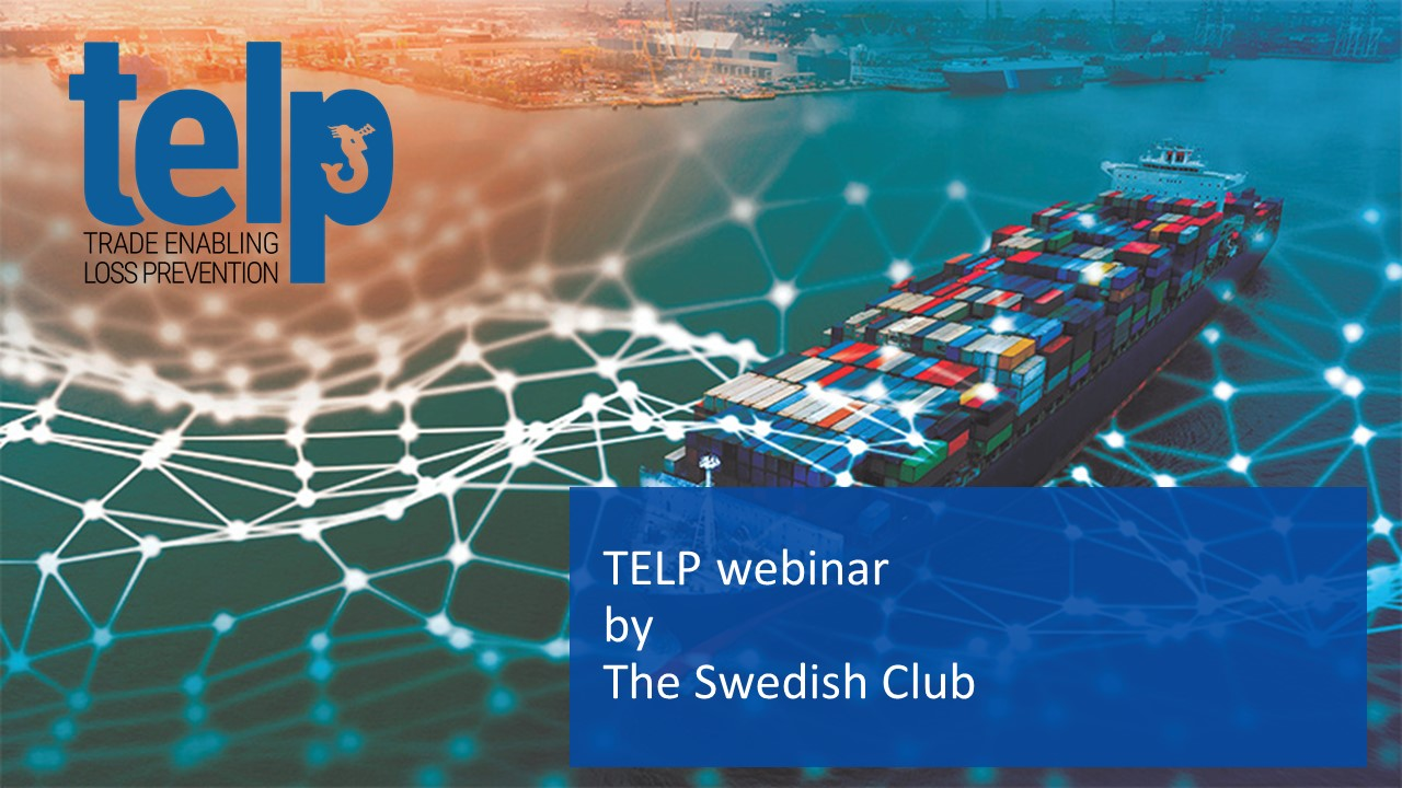 Trade Enabling Loss Prevention (TELP) webinar